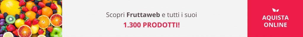 Scopri Fruttaweb e tutti i suoi prodotti