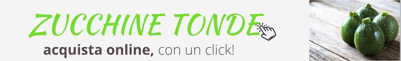 zucchine tonde acquistale online