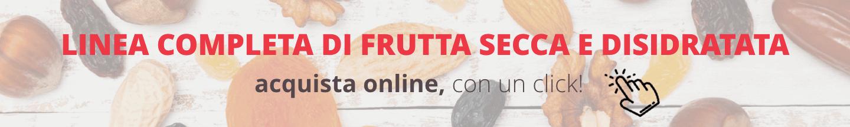 frutta secca e disidratata acquista online