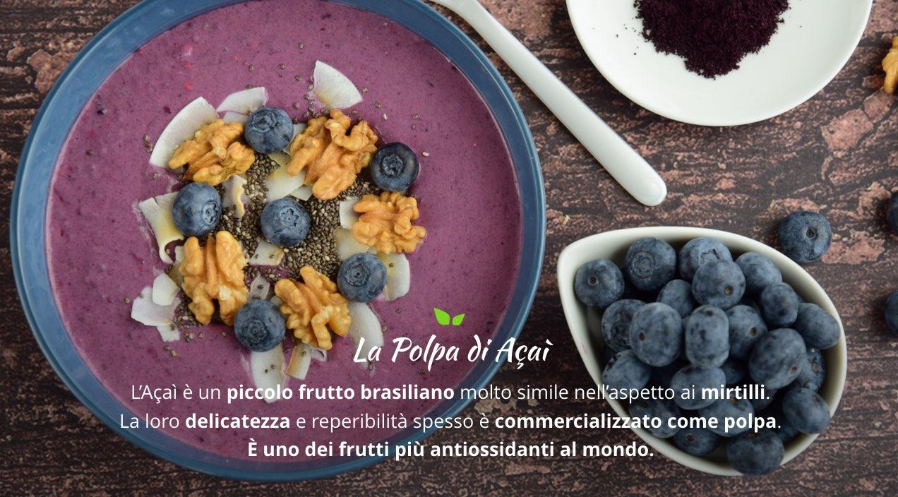 Polpa di Acai: Fresca e rigenerante, ricchissima di antiossidanti. Acquista Online con un Click