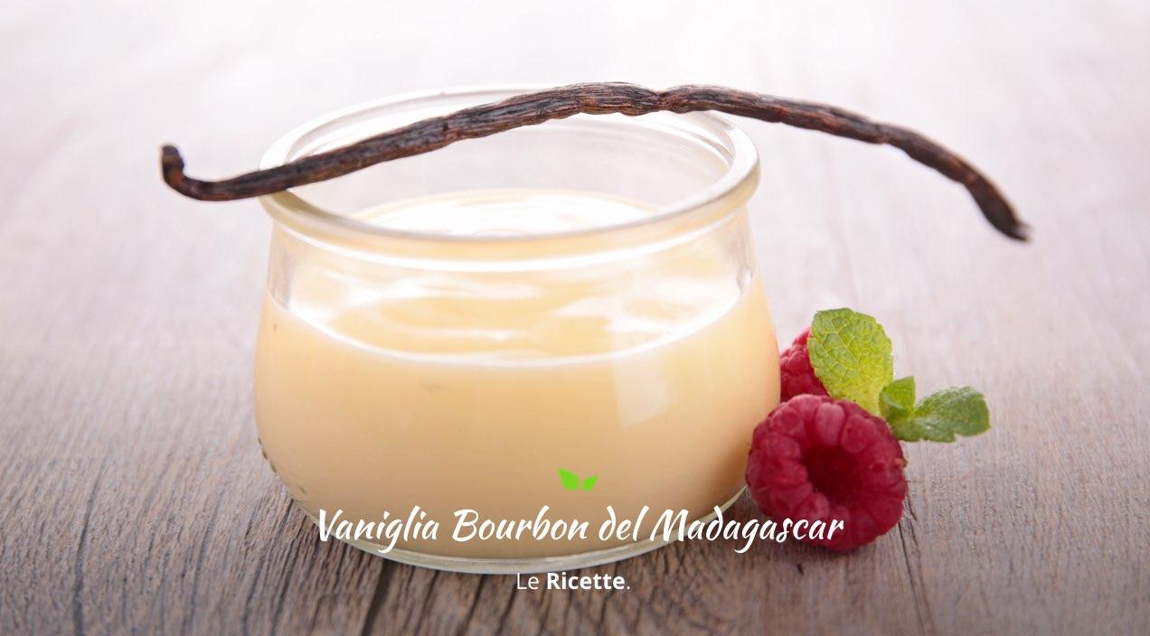 Ricette con bacelli di Vaniglia Bourbon del Madagascar